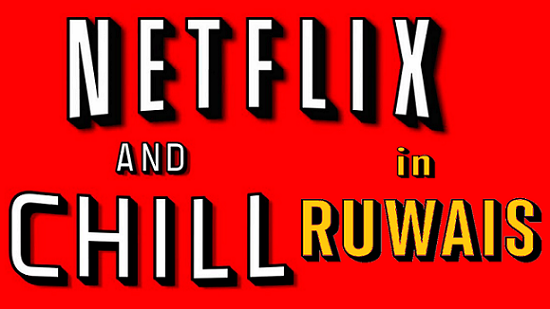 Netflix and chill in Ruwais